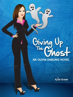 Giving Up The Ghost - An Olivia Darling Novel by Kylie Greer from Bookbaby in Romance category