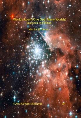 Worlds Apart (One God, Many Worlds) Expanded 2nd Edition by Maurice W. Horne from Bookbaby in Religion category