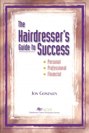 The Hairdresser's Guide to Success by Jon Gonzales from Bookbaby in General Novel category