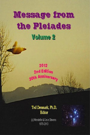 Message from the Pleiades, Volume 2 - The Contact Notes of Eduard Billy Meier by Ted Denmark, Ph.D. from Bookbaby in Religion category
