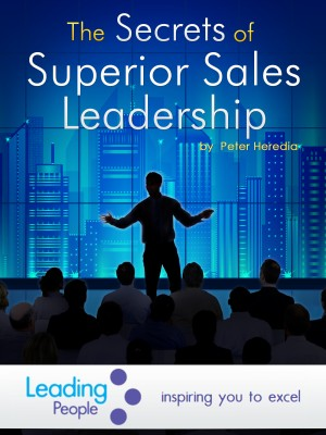 The Secrets of Superior Sales Leadership