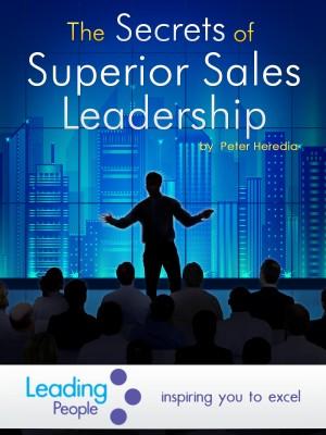The Secrets of Superior Sales Leadership