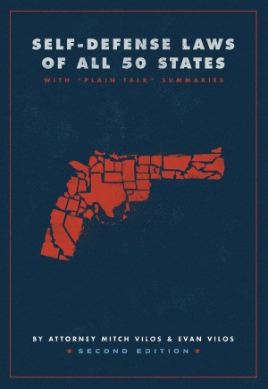 Self-Defense Laws of All 50 States by James