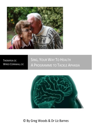 Sing Your Way To Health - A Programme to Tackle Aphasia by Maren C. Tirabassi from Bookbaby in Home Deco category