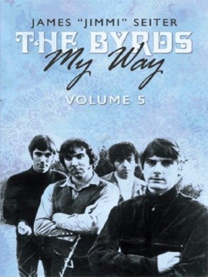 The Byrds - My Way - Volume 5 by James