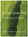 In Our Lives First - Meditations for Counselors by Diane Mandt Langberg, Ph.D. from  in  category