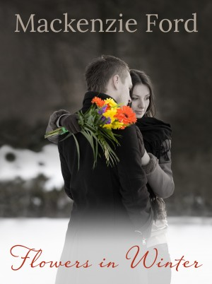 Flowers in Winter - Is Blood Really Thicker Than Water? by Mackenzie Ford from Bookbaby in Romance category