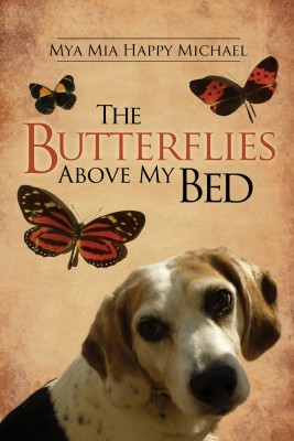 The Butterflies Above My Bed by S.D. Michael from Bookbaby in Autobiography & Biography category