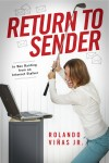 Return to Sender - In Box Ranting from an Internet Stalker by Rolando Viñas Jr. from  in  category