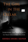 The Girl in the Cellar by Gerda Krebs Seifer from  in  category