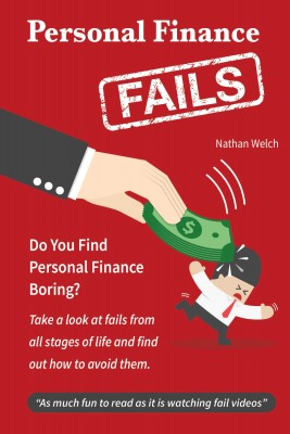 Personal Finance Fails by Nathan Welch from  in  category
