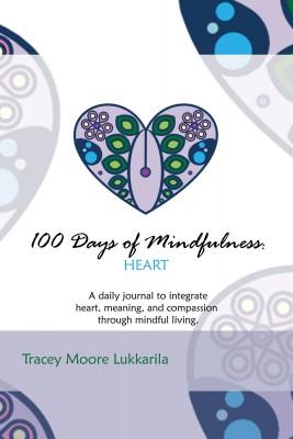 100 Days of Mindfulness: Heart