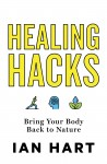 Healing Hacks