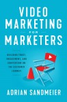 Video Marketing for Marketers by Adrian Sandmeier from  in  category
