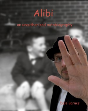 Alibi an unauthorized autobiography