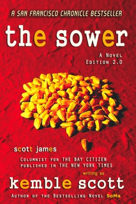 The Sower 2.0  by Kemble Scott from Bookbaby in General Novel category