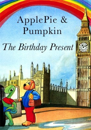 The Birthday Present Adventure In London by ApplePie & Pumpkin from Bookbaby in Teen Novel category