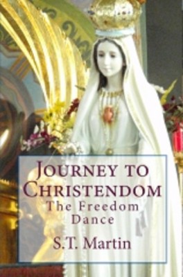 Journey to Christendom The by S.T. Martin from Bookbaby in Religion category