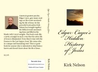 Edgar Cayce's Hidden History of Jesus  by Kirk Nelson from Bookbaby in Religion category