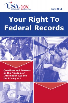 Your Right to Federal Records Questions and Answers on the Freedom of Information Act and the Privacy Act