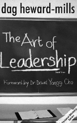 The Art of Leadership - 2nd Edition by Dag Heward-Mills from Bookbaby in Religion category