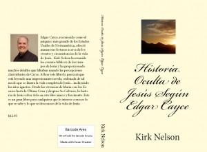 Historia Oculta de Jesús Según Edgar Cayce  by Kirk Nelson from Bookbaby in Religion category