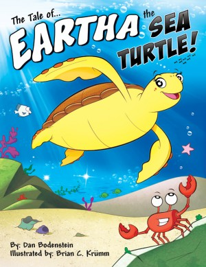 The Tale of Eartha the Sea Turtle  by Dan Bodenstein from Bookbaby in General Academics category