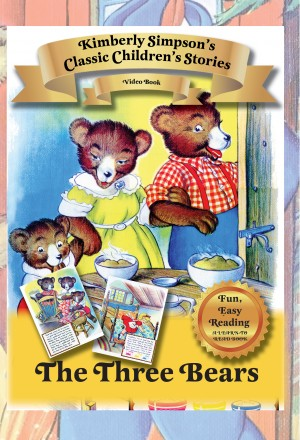 The Three Bears Classic Children's Stories by Kimberly Simpson from Bookbaby in General Novel category