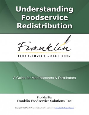 Understanding Foodservice Redistribution A Guide for Manufacturers & Distributors by Dave DeWalt from Bookbaby in Business & Management category