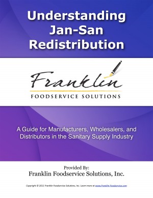 Understanding Jan-San Redistribution A Guide for Manufacturers, Wholesalers, and Distributors in the Sanitary Supply Industry by Dave DeWalt from  in  category