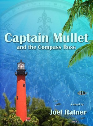 Captain Mullet and the Compass Rose by Joel Ratner from Bookbaby in General Novel category