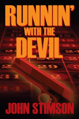 Runnin' With the Devil  by John Stimson from Bookbaby in General Novel category