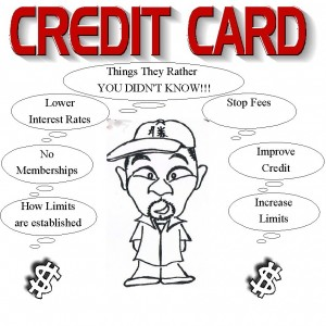 CREDIT CARDS THING THEY RATHER YOU DIDNT KNOW! THINGS THEY RATHER YOU DIDNT KNOW!