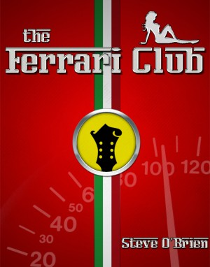 The Ferrari Club  by Steve O'Brien from Bookbaby in General Novel category