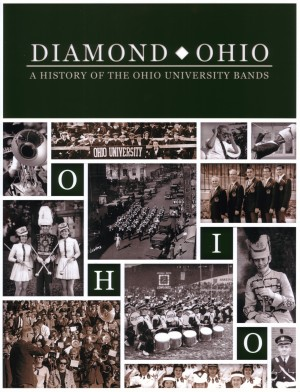 Diamond Ohio: A History of the Ohio University Bands  by George A. Brozak from Bookbaby in History category