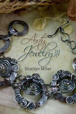 Arty Jewelry III  by Sharilyn Miller from Bookbaby in Sports & Hobbies category