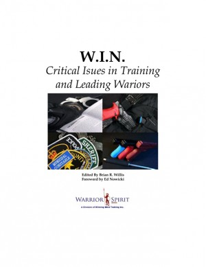 W.I.N.: Critical Issues in Training and Leading Warriors  by Brian Willis from Bookbaby in General Novel category