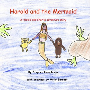 Harold and the Mermaid A Harold and Charlie adventure story by Stephen Humphreys from Bookbaby in Teen Novel category