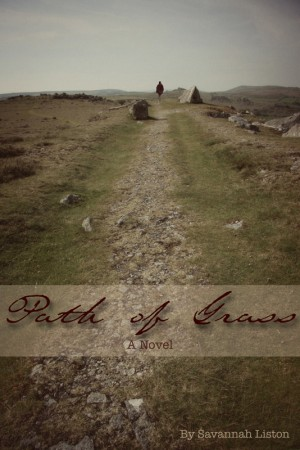 Path of Grass: A Novel  by Savannah Liston from Bookbaby in General Novel category