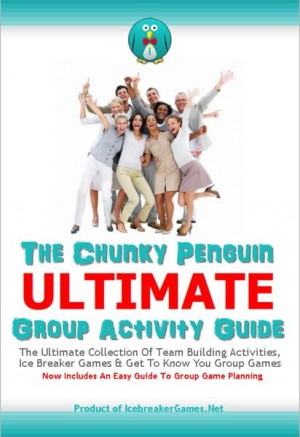 The Chunky Penguin ULTIMATE Group Activity Guide Icebreaker Games, Team Building Activities And Group Game Ideas by Jeff Millett from Bookbaby in General Novel category
