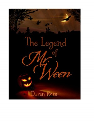 The Legend of Mr. Ween  by Daren Ross from Bookbaby in General Novel category