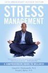 Stress Management A Comprehensive Guide to Wellness by Edward A. Charlesworth, PhD from  in  category