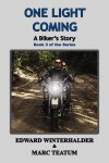 One Light Coming: A Biker's Story  by Edward Winterhalder from  in  category