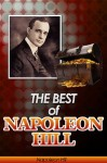 The Best of Napoleon Hill (Annotated) - Includes Think & Grow Rich, Law of Success in Sixteen Lessons, Master Key to Riches, How to Sell Your Way through Life and Think Your Way to Wealth- Plus Bonus Study Guides by Napoleon Hill from  in  category