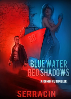 Blue Water Red Shadows  by Serracin from Bookbaby in General Novel category