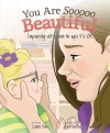 You are Sooooo Beautiful Empowering self-esteem for ages 4 to 104 by Leanne Power from  in  category