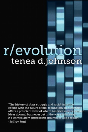 R/evolution A Mosaic Novel (Book One) by Tenea D. Johnson from  in  category