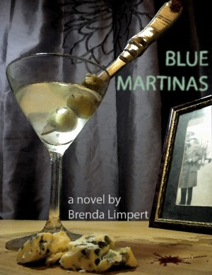 Blue Martinas  by Brenda Limpert from Bookbaby in General Novel category