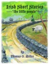 Irish Short Stories The Little People by Thomas O. Miller from  in  category