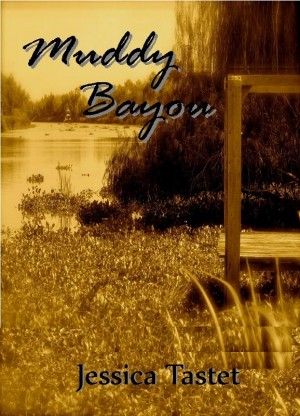 Muddy Bayou  by Jessica Tastet from Bookbaby in General Novel category